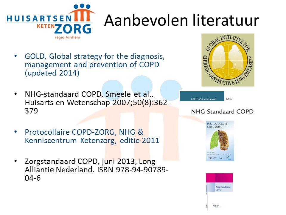 Aanbevolen literatuur GOLD, Global strategy for the diagnosis, management and prevention of COPD (updated 2014) NHG-standaard COPD, Smeele et al., Huisarts en Wetenschap 2007;50(8):362- 379 Protocollaire COPD-ZORG, NHG & Kenniscentrum Ketenzorg, editie 2011 Zorgstandaard COPD, juni 2013, Long Alliantie Nederland.