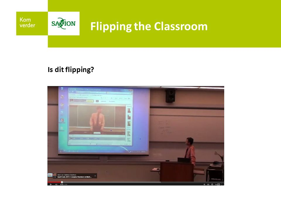 Na de les Kijk de volgende video van Kennisnet en maak de bijbehorende vragen Meer info: http://www.kennisnet.nl/themas/flipping-the-classroom/http://www.kennisnet.nl/themas/flipping-the-classroom/