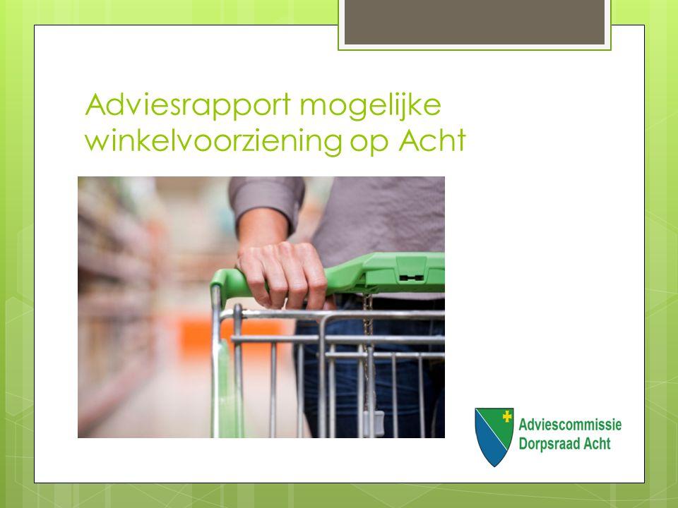 Adviesrapport mogelijke winkelvoorziening op Acht