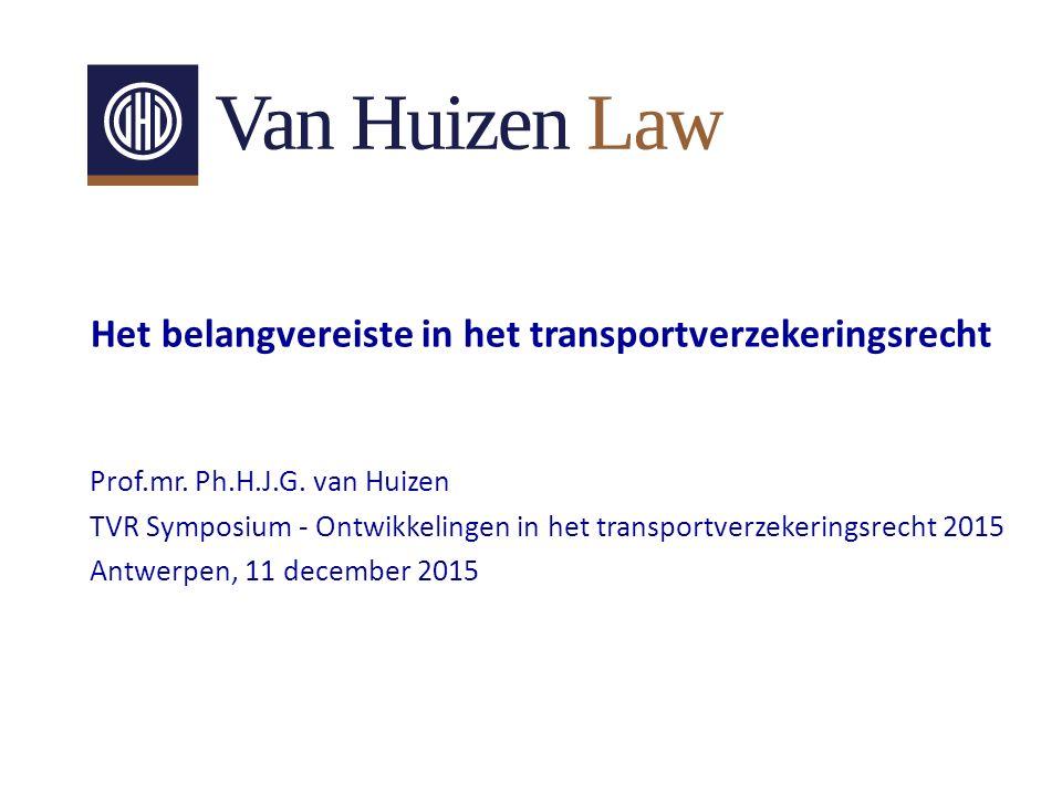 Het belangvereiste in het transportverzekeringsrecht Prof.mr.