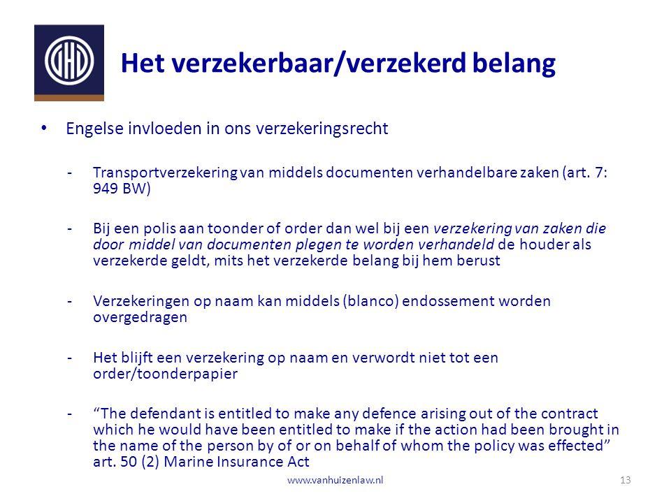Het verzekerbaar/verzekerd belang Engelse invloeden in ons verzekeringsrecht ‐Transportverzekering van middels documenten verhandelbare zaken (art.