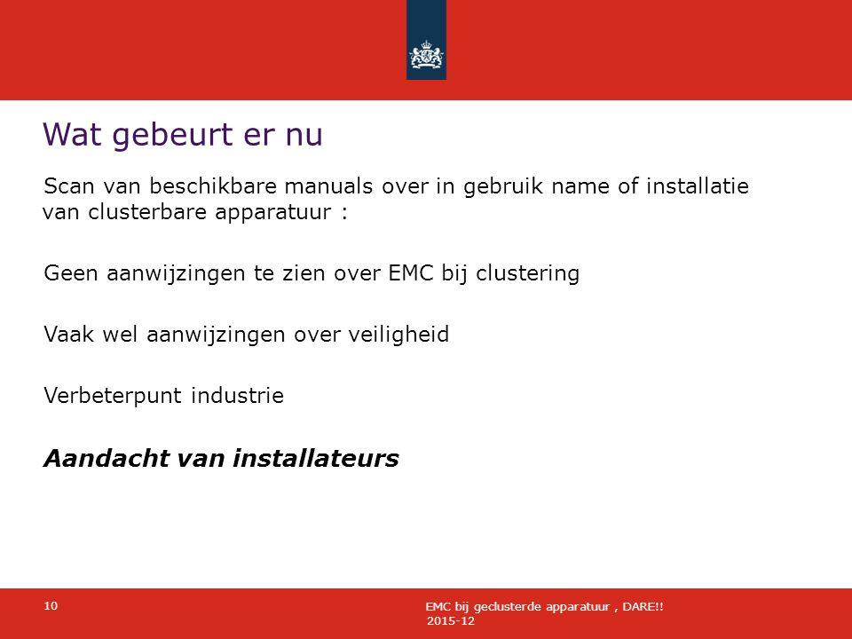 Wat gebeurt er nu 2015-12 10 EMC bij geclusterde apparatuur, DARE!.