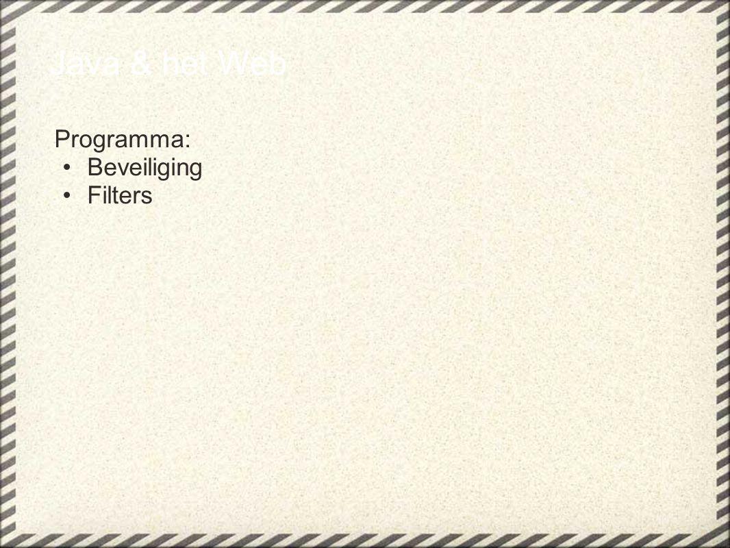 Java & het Web Programma: Beveiliging Filters