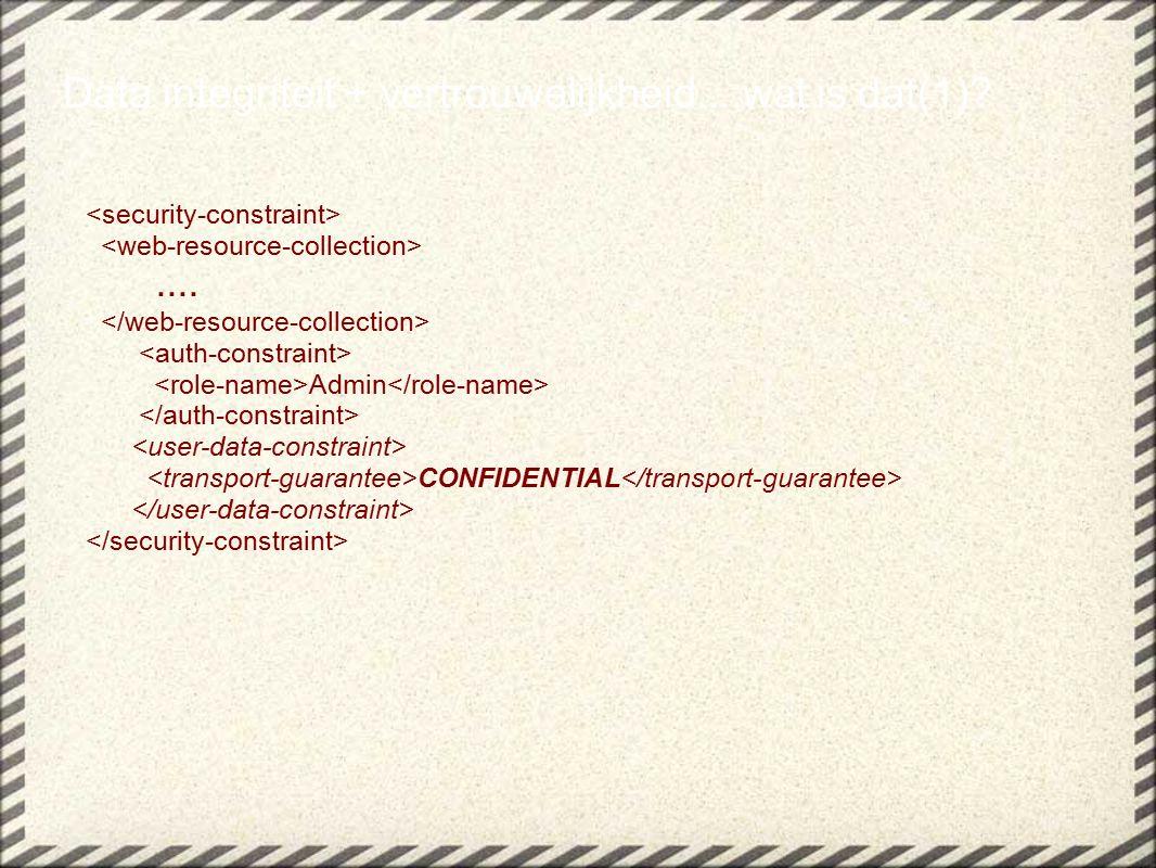 .... Admin CONFIDENTIAL Data integriteit + vertrouwelijkheid....wat is dat(1)?