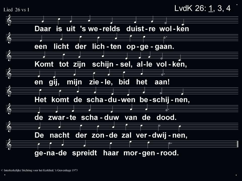 ... LvdK 26: 1, 3, 4