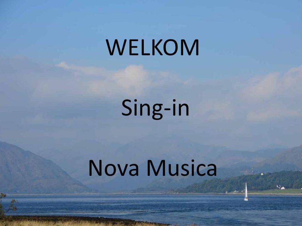 WELKOM Sing-in Nova Musica