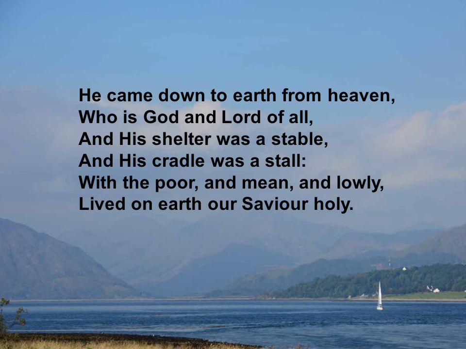 Now to the Lord sing praises All you within this place And with true love and brotherhood Each other now embrace This holy tide of Christmas All others doth deface Oh, tidings of comfort and joy, comfort and joy Oh, tidings of comfort and joy