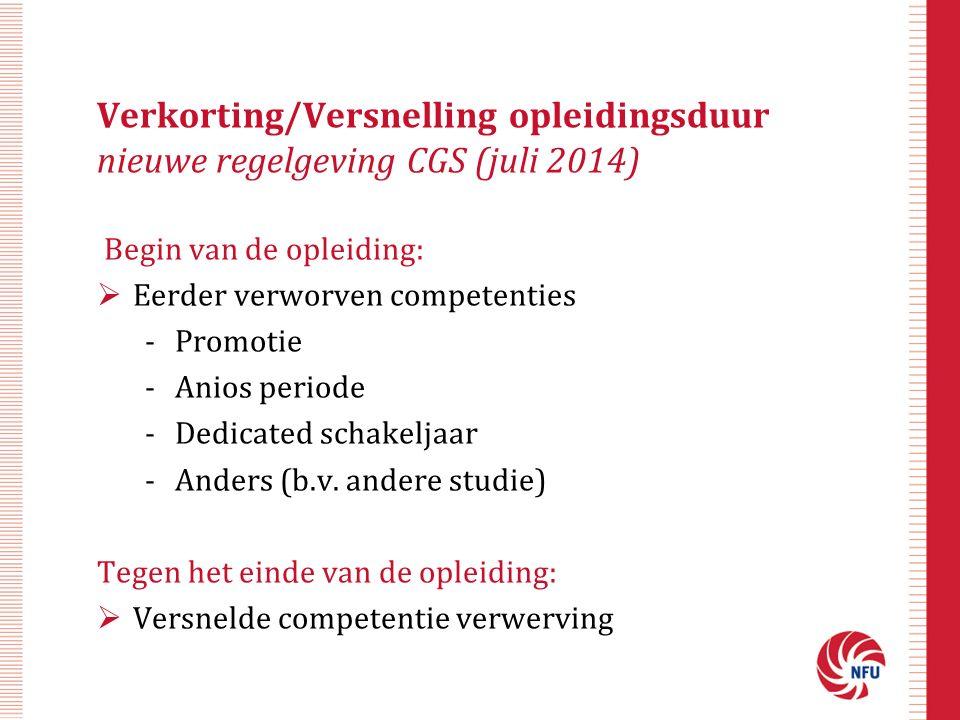 Begin van de opleiding:  Eerder verworven competenties -Promotie -Anios periode -Dedicated schakeljaar -Anders (b.v.