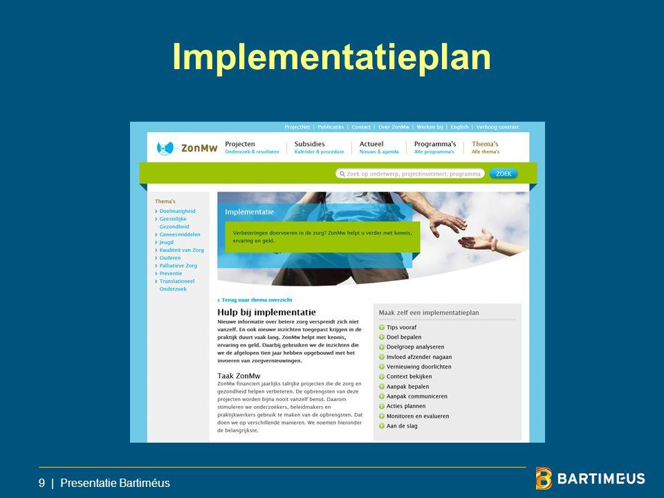 Implementatieplan 9 | Presentatie Bartiméus