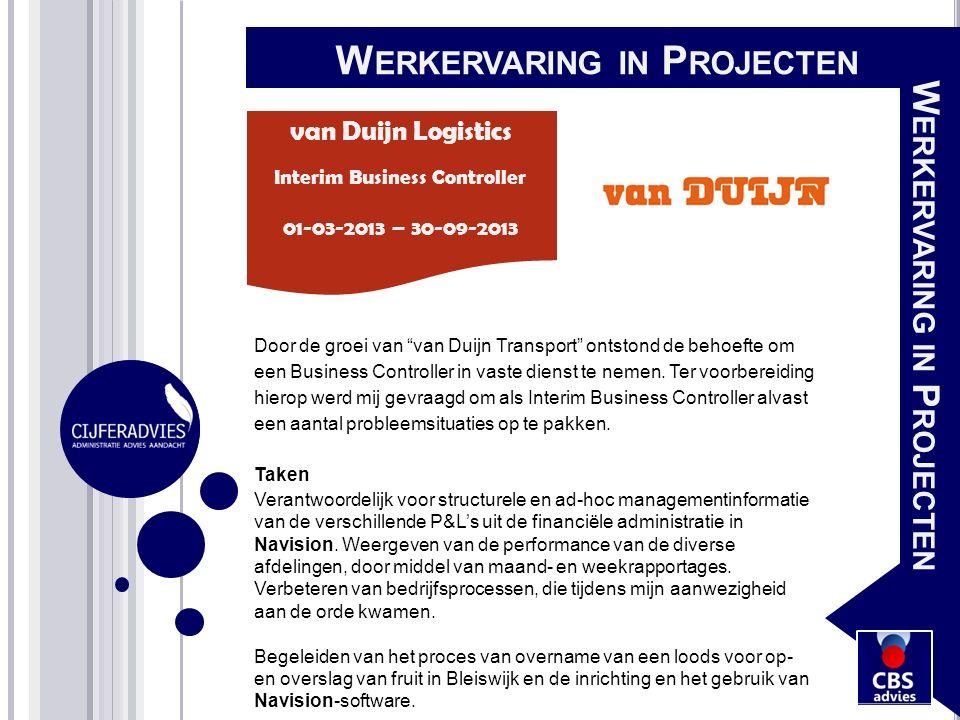 """Door de groei van """"van Duijn Transport"""" ontstond de behoefte om een Business Controller in vaste dienst te nemen. Ter voorbereiding hierop werd mij ge"""