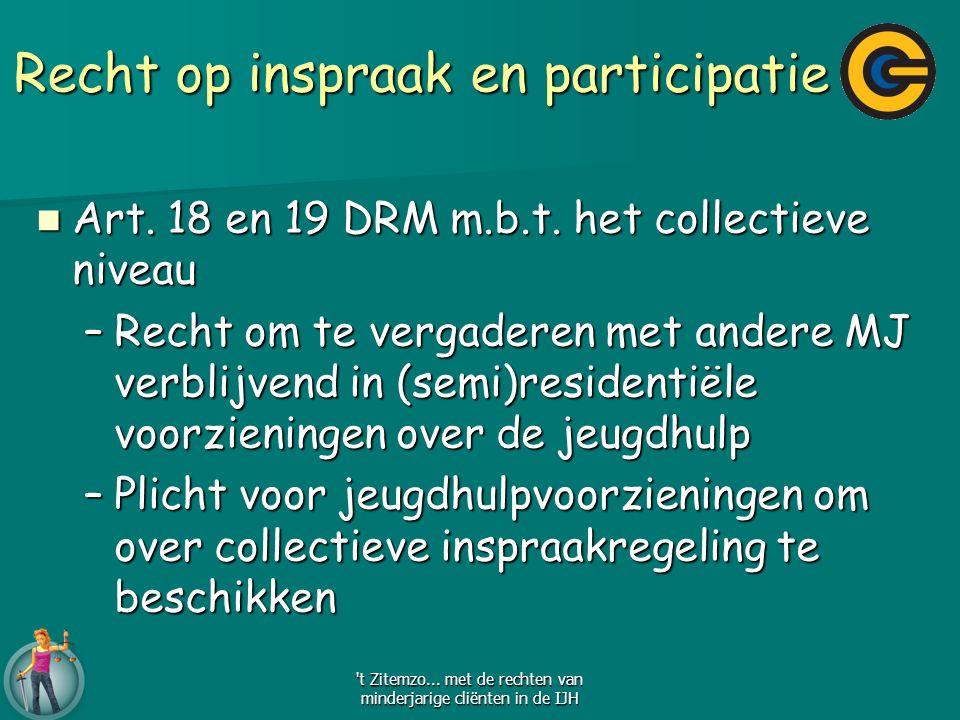 Recht op inspraak en participatie Art. 18 en 19 DRM m.b.t.