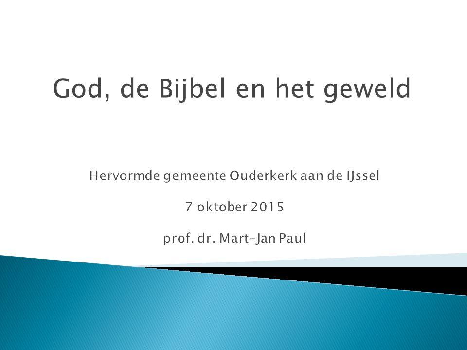 God, de Bijbel en het geweld