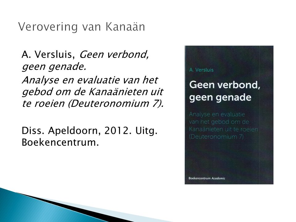 M.J.Paul, G. van den Brink, J.C. Bette (red.), Bijbelcommentaar Ezra – Job.