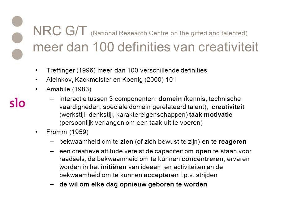 NRC G/T (National Research Centre on the gifted and talented) meer dan 100 definities van creativiteit Treffinger (1996) meer dan 100 verschillende de