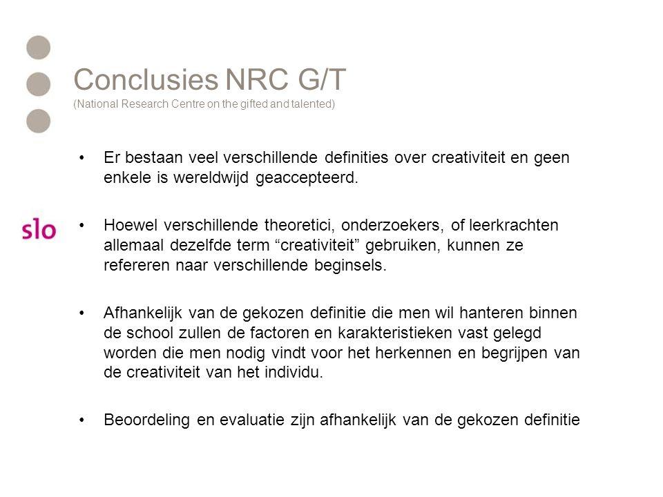 Conclusies NRC G/T (National Research Centre on the gifted and talented) Er bestaan veel verschillende definities over creativiteit en geen enkele is