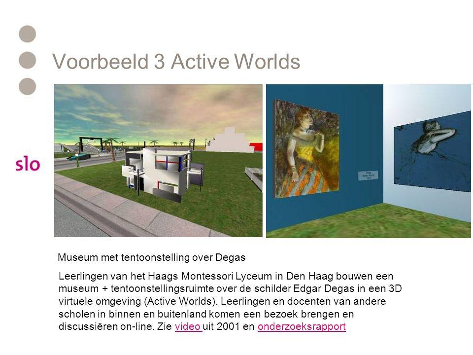 Voorbeeld 3 Active Worlds Museum met tentoonstelling over Degas Leerlingen van het Haags Montessori Lyceum in Den Haag bouwen een museum + tentoonstel