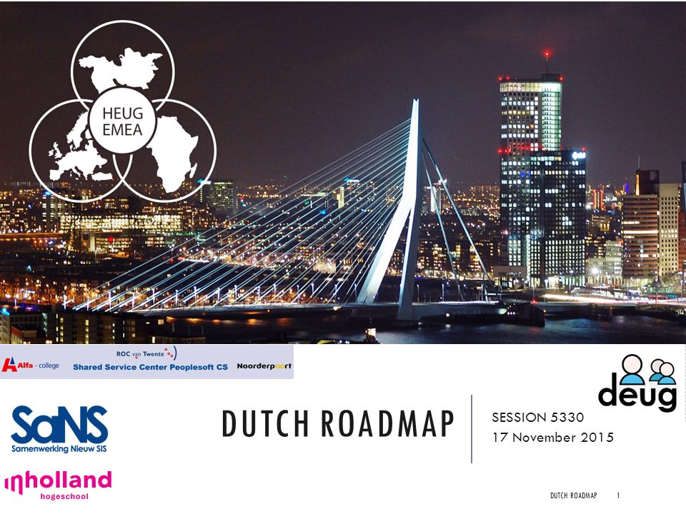 DUTCH ROADMAP SESSION 5330 17 November 2015 DUTCH ROADMAP1