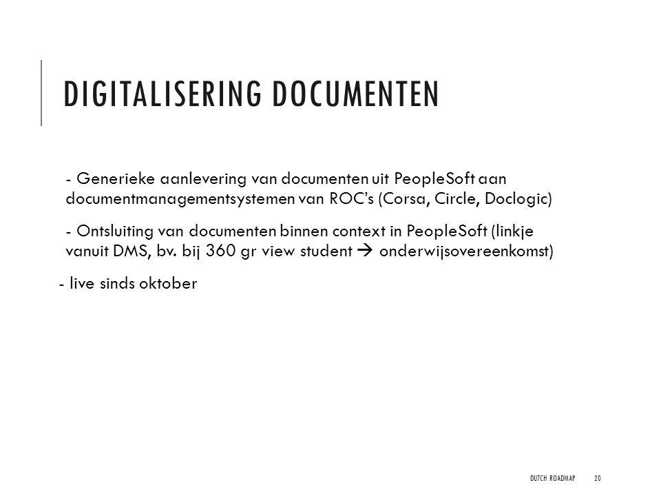 DIGITALISERING DOCUMENTEN - Generieke aanlevering van documenten uit PeopleSoft aan documentmanagementsystemen van ROC's (Corsa, Circle, Doclogic) - O