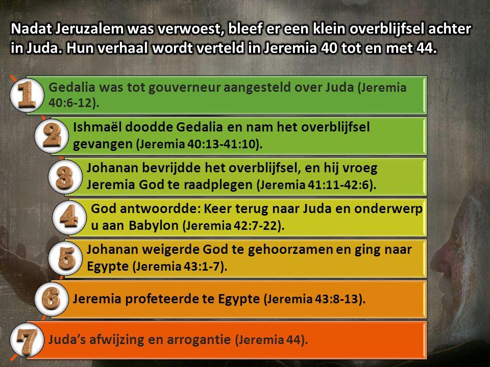 Gedalia was tot gouverneur aangesteld over Juda (Jeremia 40:6-12). Ishmaël doodde Gedalia en nam het overblijfsel gevangen (Jeremia 40:13-41:10). Joha