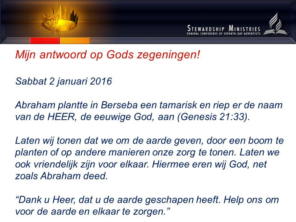 Mijn antwoord op Gods zegeningen Sabbat 9 januari 2016 De profetes Mirjam, Aärons zuster, pakte haar tamboerijn, en alle vrouwen volgden haar, dansend en op de tamboerijn spelend (Exodus 15:20).