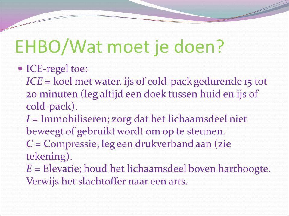 EHBO/Wat moet je doen? ICE-regel toe: ICE = koel met water, ijs of cold-pack gedurende 15 tot 20 minuten (leg altijd een doek tussen huid en ijs of co