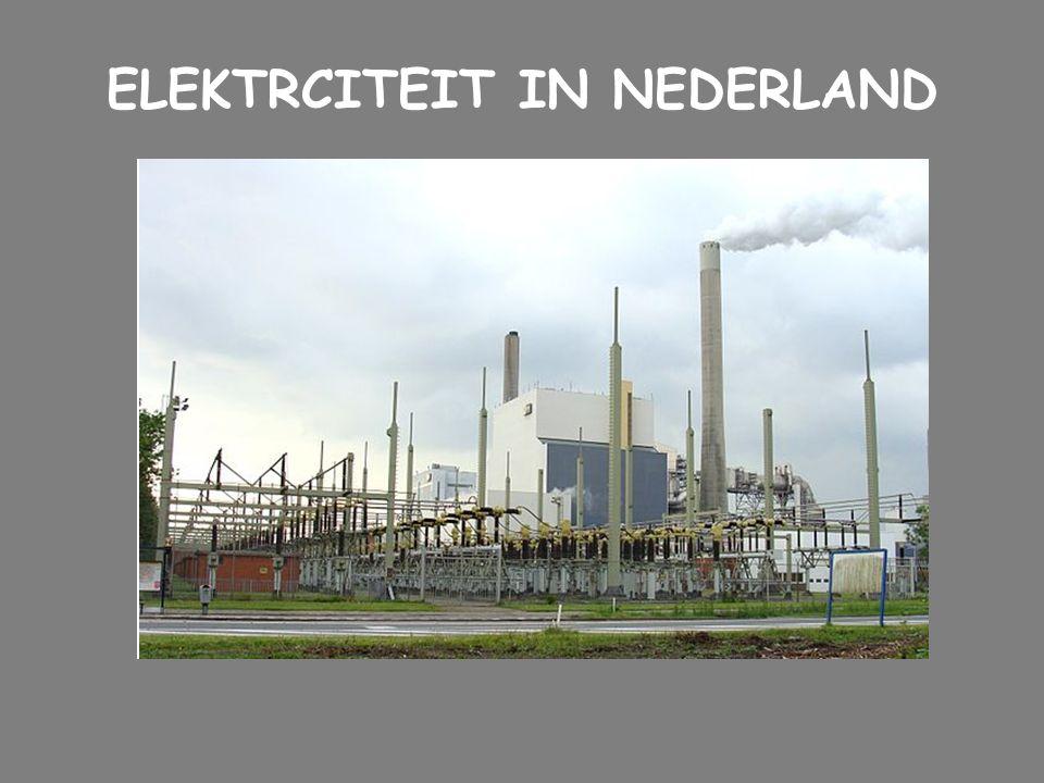 ELEKTRCITEIT IN NEDERLAND