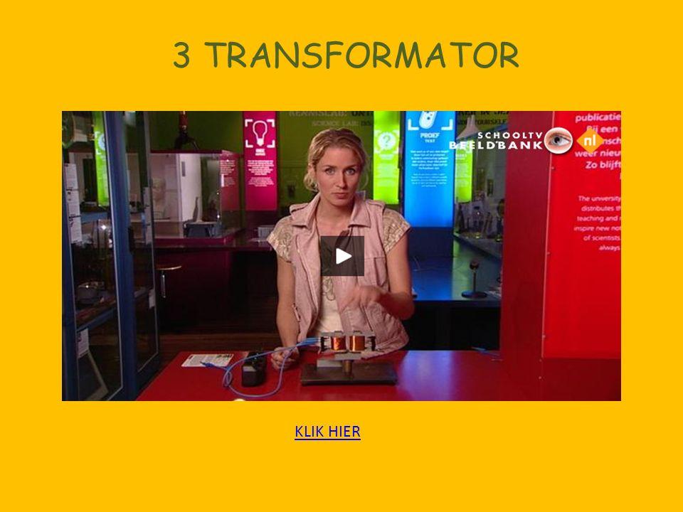 3 TRANSFORMATOR KLIK HIER