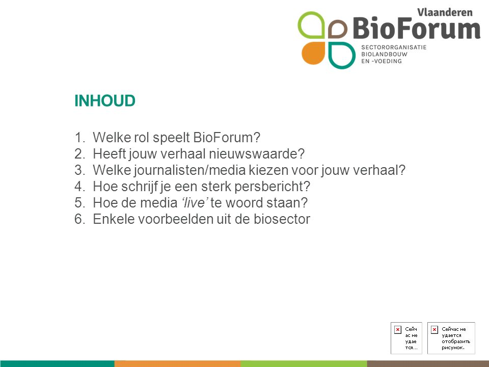 1.Welke rol speelt BioForum. 2.Heeft jouw verhaal nieuwswaarde.