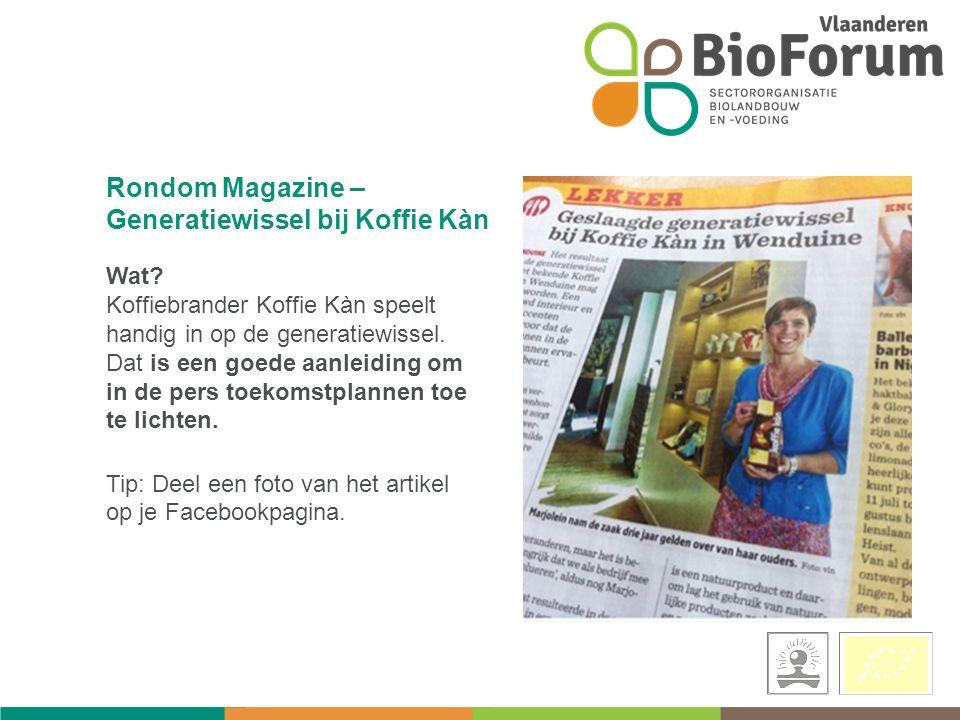 Rondom Magazine – Generatiewissel bij Koffie Kàn Wat.