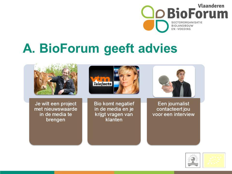 Veel gestelde vragen www.biomijnnatuur.be/vragen www.biomijnnatuur.be/vragen Perspagina van BioForum: www.bioforumvlaanderen.be/per s www.bioforumvlaanderen.be/per s Meer weten?