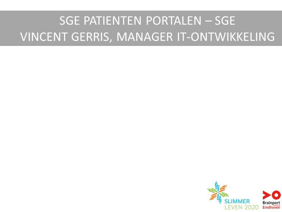 SGE PATIENTEN PORTALEN – SGE VINCENT GERRIS, MANAGER IT-ONTWIKKELING