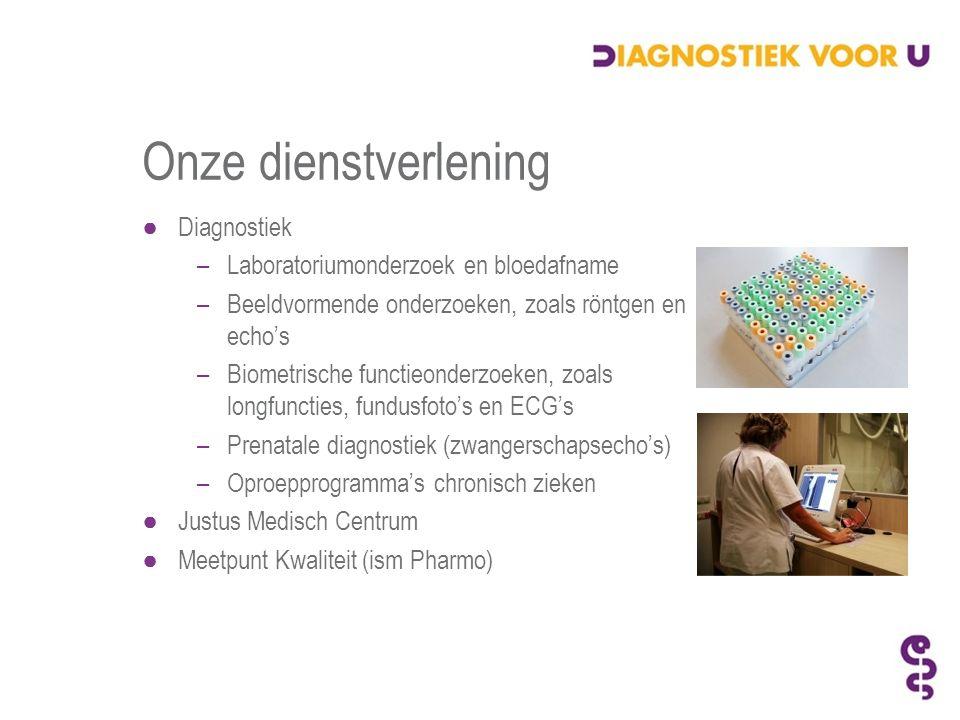 Onze dienstverlening ●Diagnostiek –Laboratoriumonderzoek en bloedafname –Beeldvormende onderzoeken, zoals röntgen en echo's –Biometrische functieonderzoeken, zoals longfuncties, fundusfoto's en ECG's –Prenatale diagnostiek (zwangerschapsecho's) –Oproepprogramma's chronisch zieken ●Justus Medisch Centrum ●Meetpunt Kwaliteit (ism Pharmo)