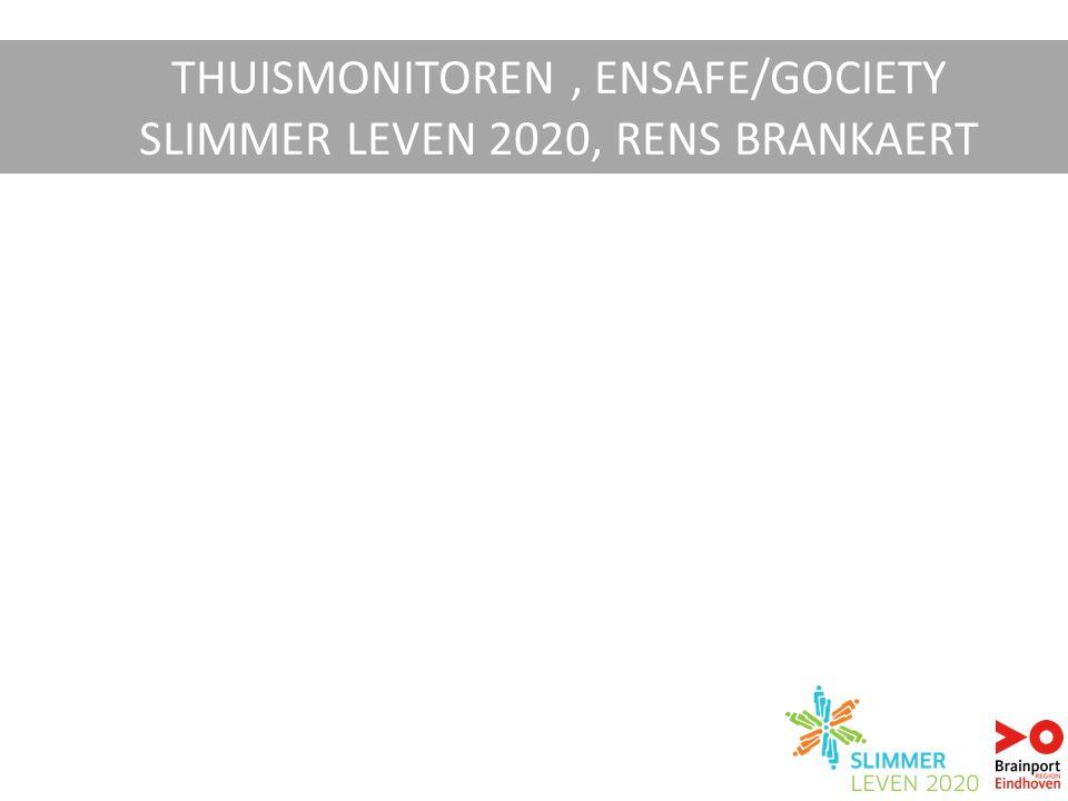 THUISMONITOREN, ENSAFE/GOCIETY SLIMMER LEVEN 2020, RENS BRANKAERT