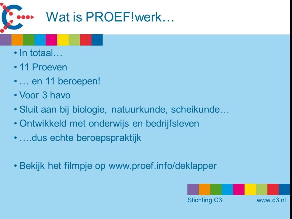 Wat is PROEF!werk… In totaal… 11 Proeven … en 11 beroepen.