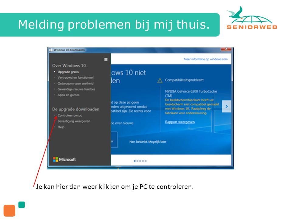Melding problemen bij mij thuis. Je kan hier dan weer klikken om je PC te controleren.