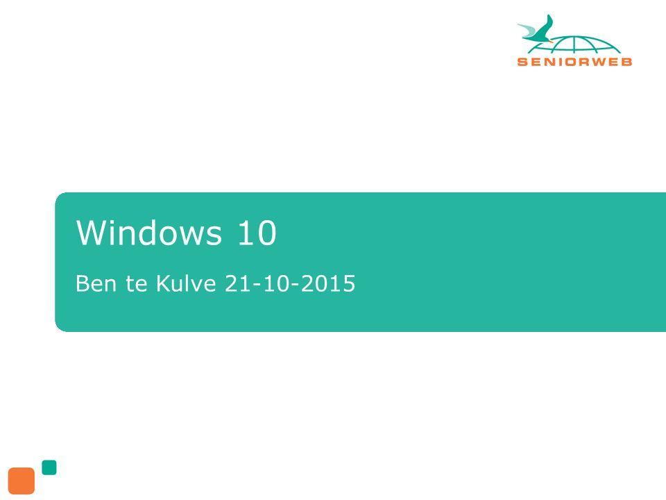 Windows 10 Ben te Kulve 21-10-2015