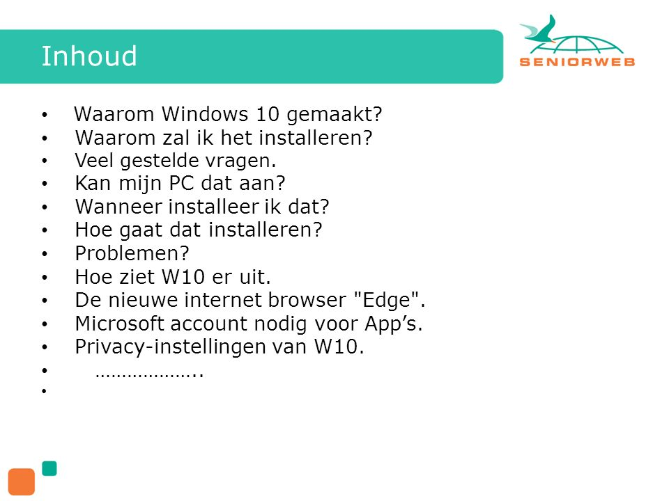 Inhoud Waarom Windows 10 gemaakt. Waarom zal ik het installeren.