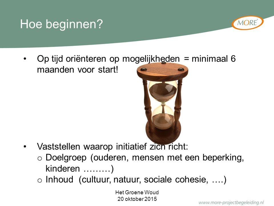 Op tijd oriënteren op mogelijkheden = minimaal 6 maanden voor start.