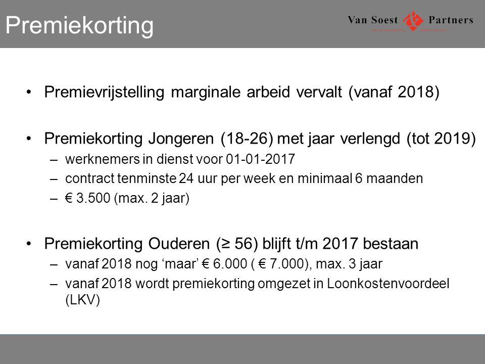 Premiekorting Premievrijstelling marginale arbeid vervalt (vanaf 2018) Premiekorting Jongeren (18-26) met jaar verlengd (tot 2019) –werknemers in dienst voor 01-01-2017 –contract tenminste 24 uur per week en minimaal 6 maanden –€ 3.500 (max.