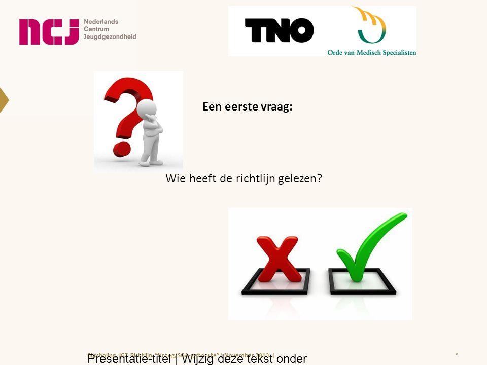 3.2 Correctie testleeftijd voor vroeggeboorte: Uitgaan van de uitgerekende / a terme datum (i.p.v.