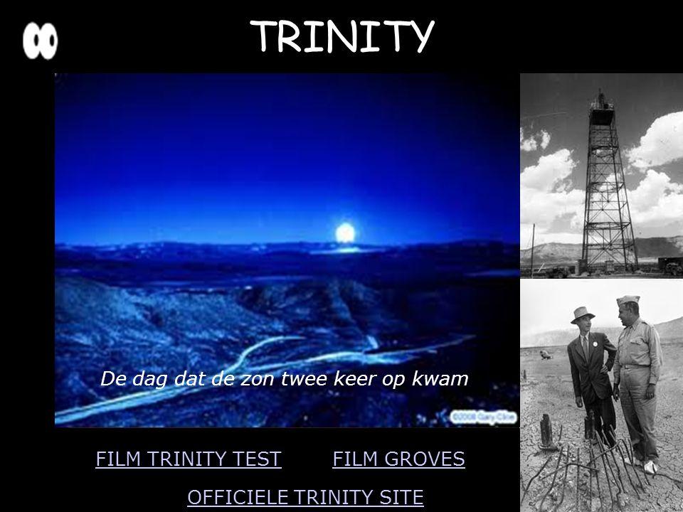 TRINITY 17 juni 1945 proefexplosie Nieuw Mexico Kracht 20 kton TNT Groot succes: bom werkte, alleen lokaal schade woestijn werd groene glasplaat Oppen