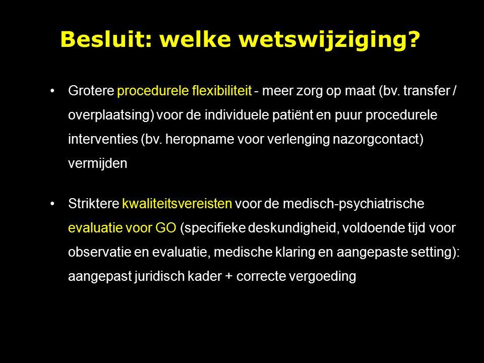 Grotere procedurele flexibiliteit - meer zorg op maat (bv.