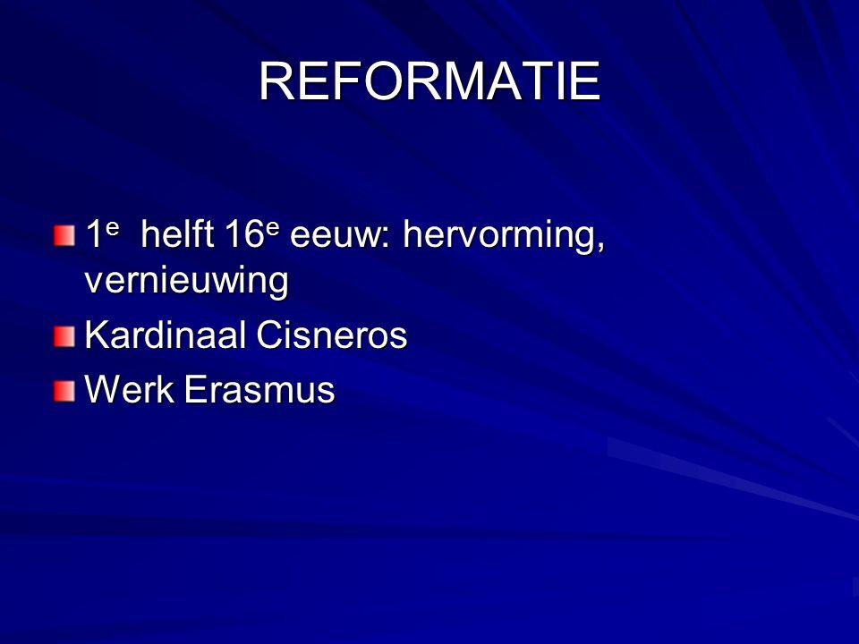 CONTRARREFORMATIE 2 e helft 16 e eeuw: openheid verdwijnt problemen op economisch gebied wildgroei van allerlei (pseudo)religieuze opvattingen