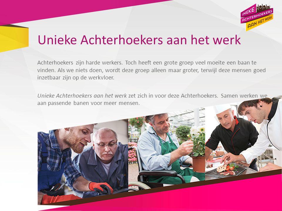 Unieke Achterhoekers aan het werk Achterhoekers zijn harde werkers. Toch heeft een grote groep veel moeite een baan te vinden. Als we niets doen, word