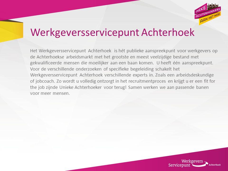 Werkgeversservicepunt Achterhoek Het Werkgeversservicepunt Achterhoek is hét publieke aanspreekpunt voor werkgevers op de Achterhoekse arbeidsmarkt me