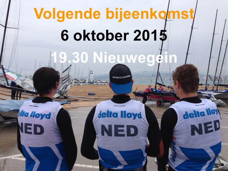 Volgende bijeenkomst 6 oktober 2015 19.30 Nieuwegein