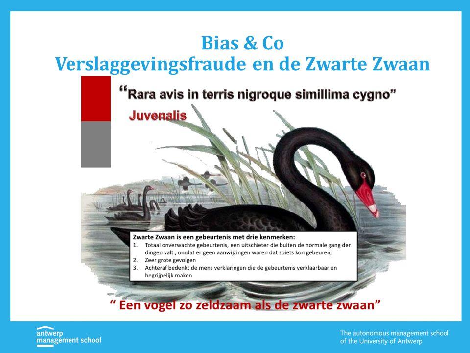 Bias & Co Verslaggevingsfraude en de Zwarte Zwaan