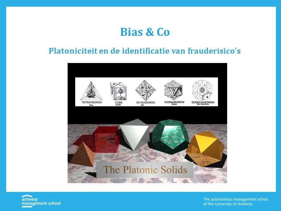 Bias & Co Platoniciteit en de identificatie van frauderisico's