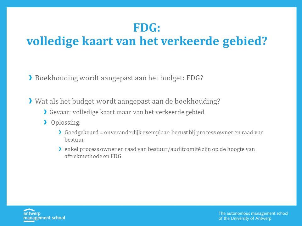 FDG: volledige kaart van het verkeerde gebied? Boekhouding wordt aangepast aan het budget: FDG? Wat als het budget wordt aangepast aan de boekhouding?