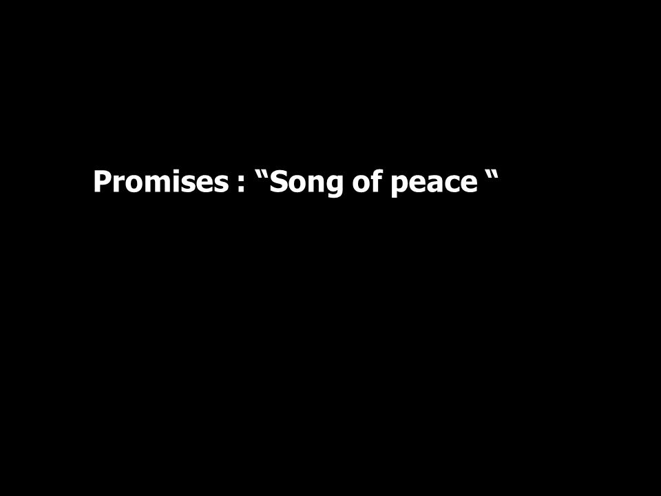 Promises : Song of peace